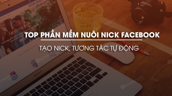 top-phan-mem-nuoi-nick-facebook-tuong-tac-tu-dong.jpg